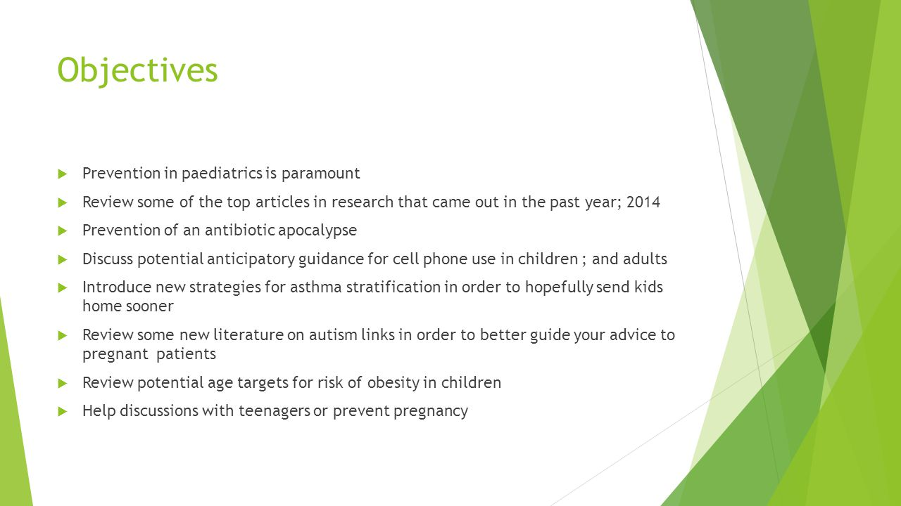 Objectives Prevention in paediatrics is paramount