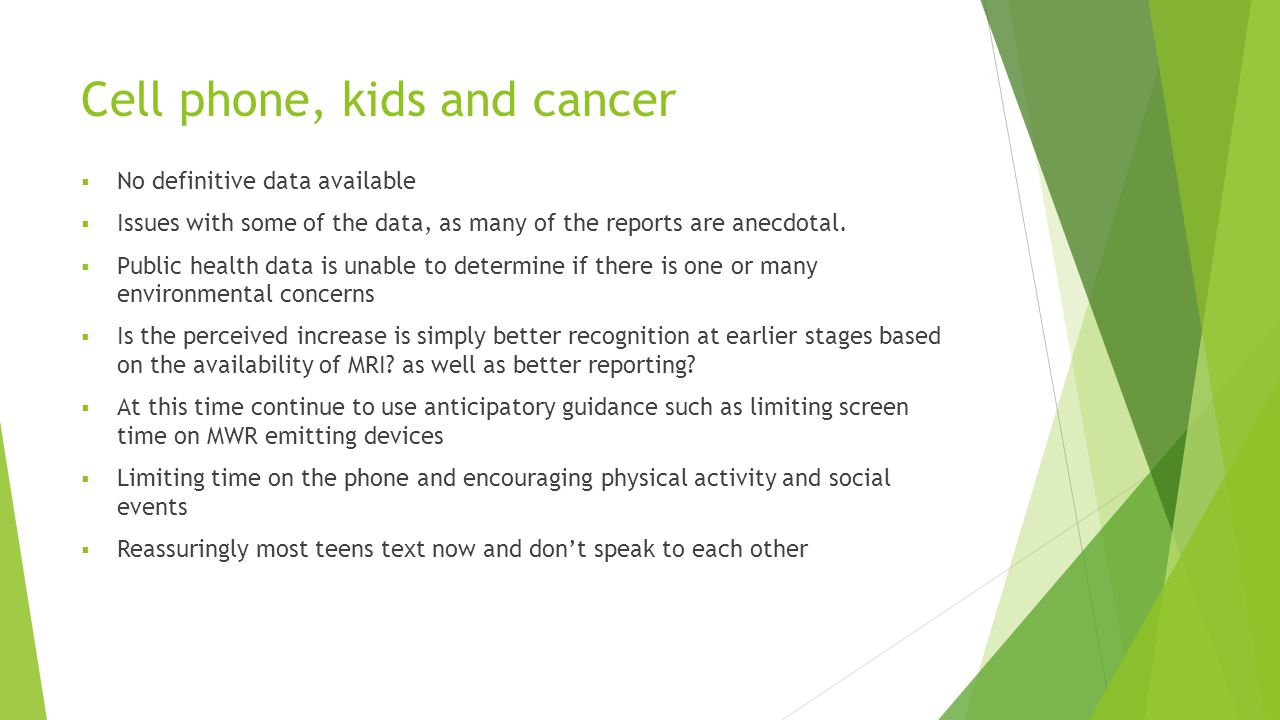 Cell phone, kids and cancer