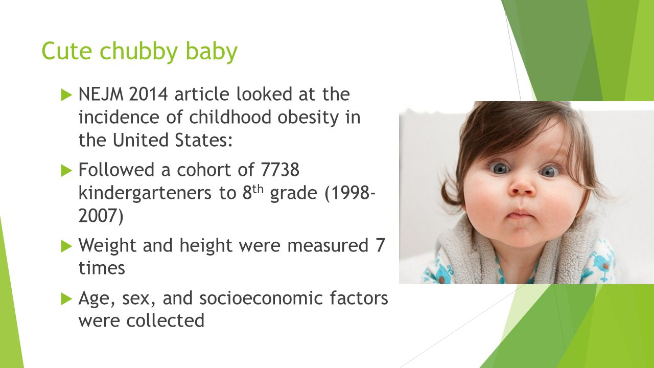 Cute chubby baby NEJM 2014 article looked at the incidence of childhood obesity in the United States: