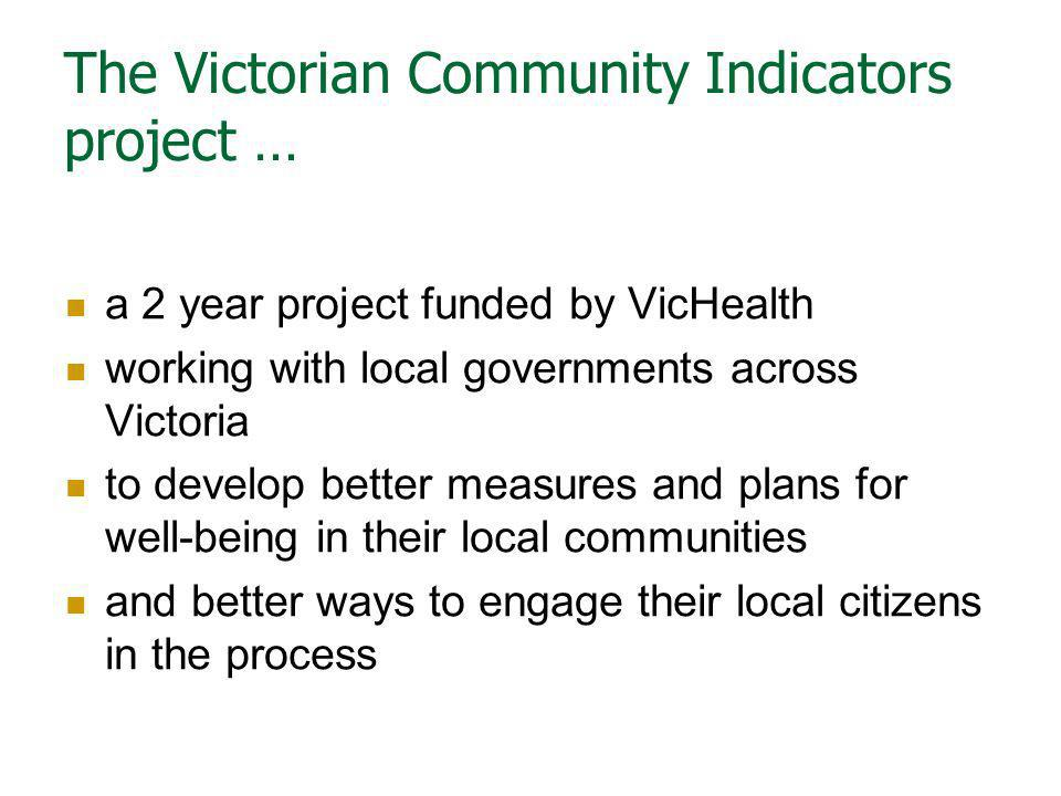The Victorian Community Indicators project …