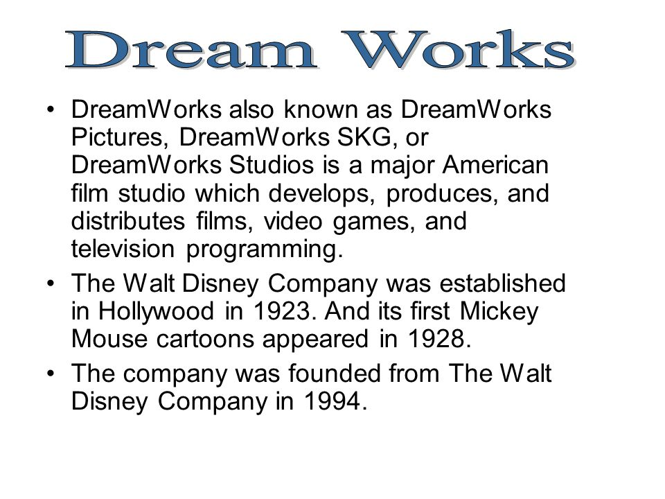 Dream Works