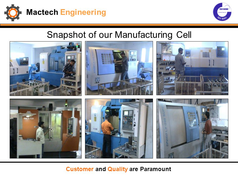 Snapshot of our Manufacturing Cell