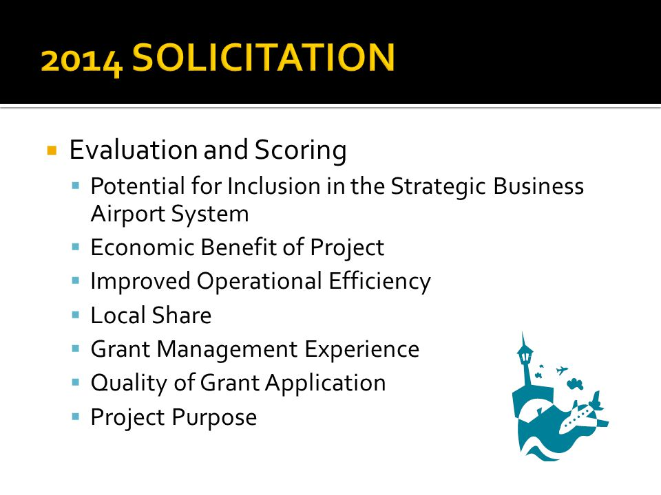 2014 SOLICITATION Evaluation and Scoring