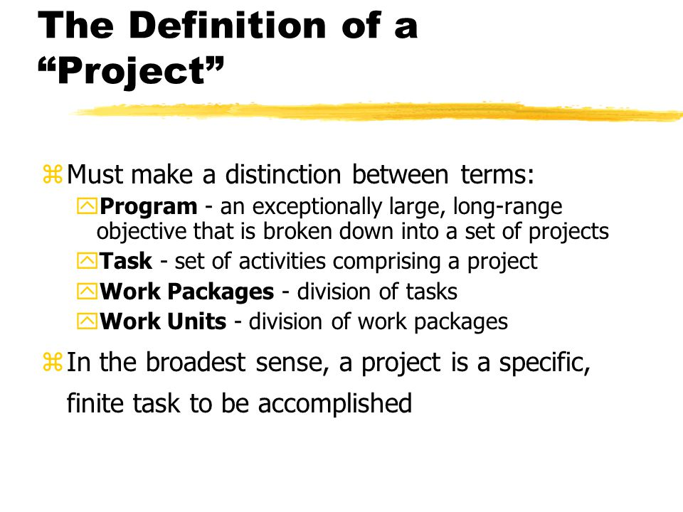 The Definition of a Project