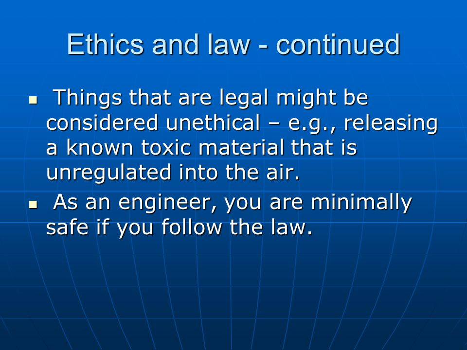 Ethics and law - continued