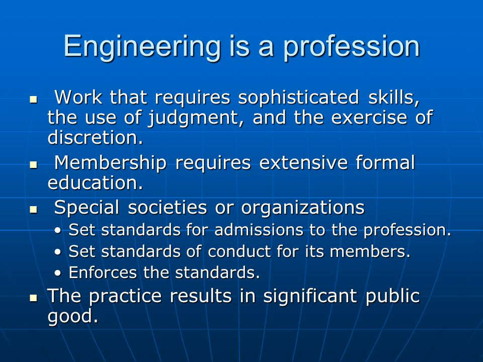 Engineering is a profession