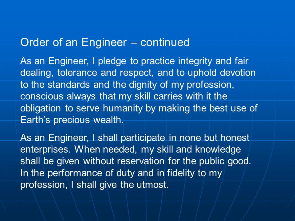 Order of an Engineer – continued
