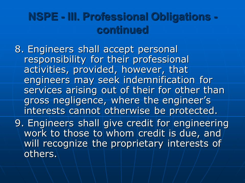 NSPE - III. Professional Obligations - continued