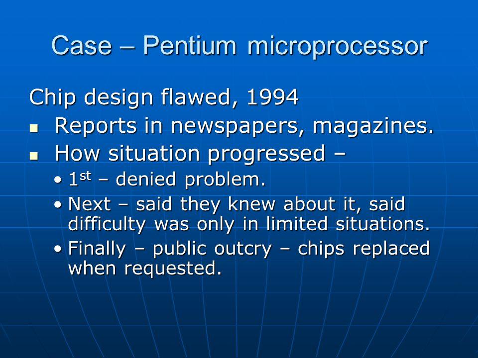 Case – Pentium microprocessor