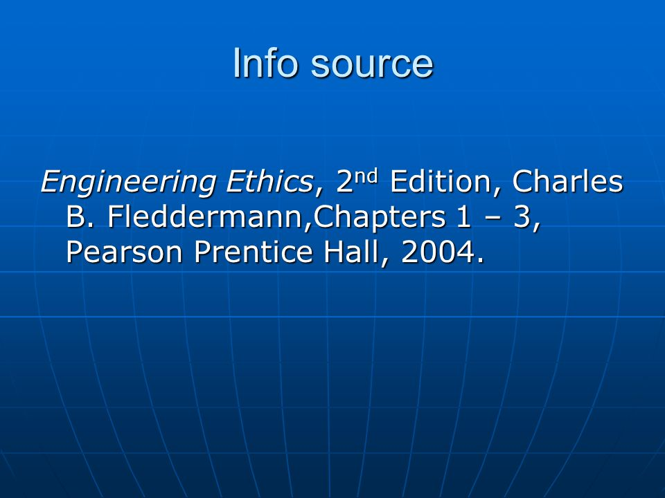 Info source Engineering Ethics, 2nd Edition, Charles B.
