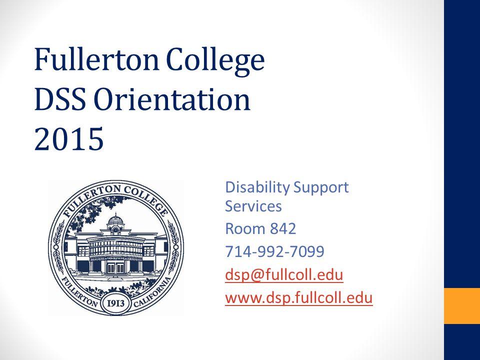 Fullerton College DSS Orientation 2015