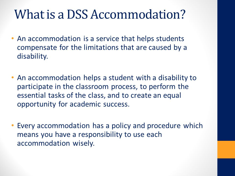 What is a DSS Accommodation