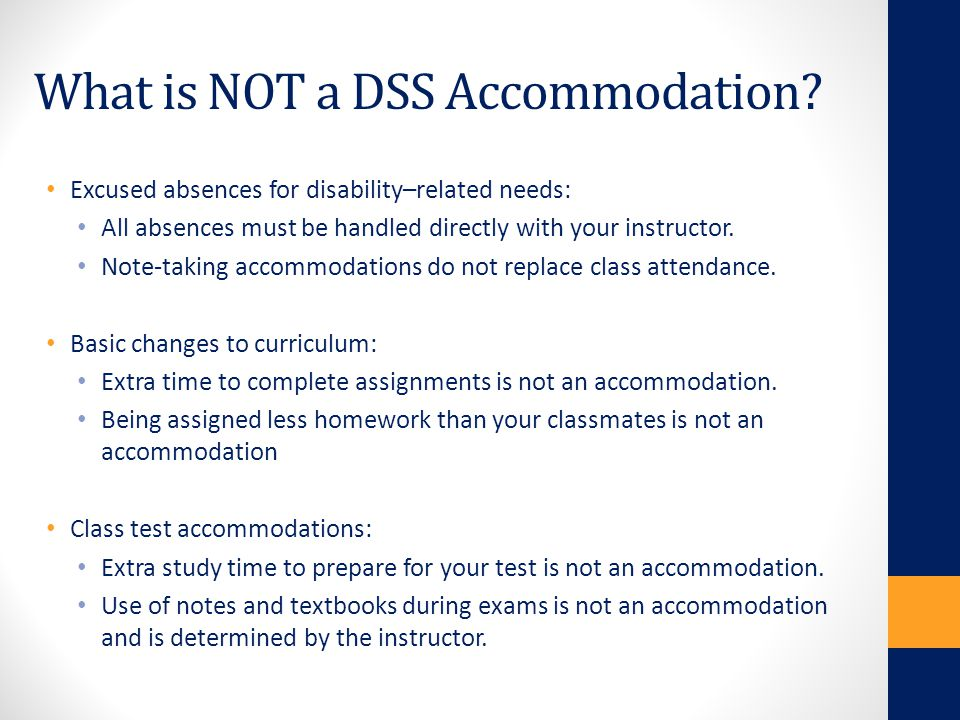 What is NOT a DSS Accommodation