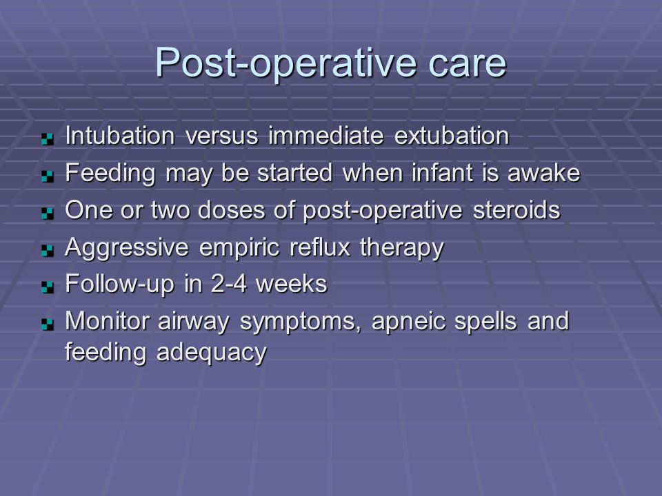 Post-operative care Intubation versus immediate extubation