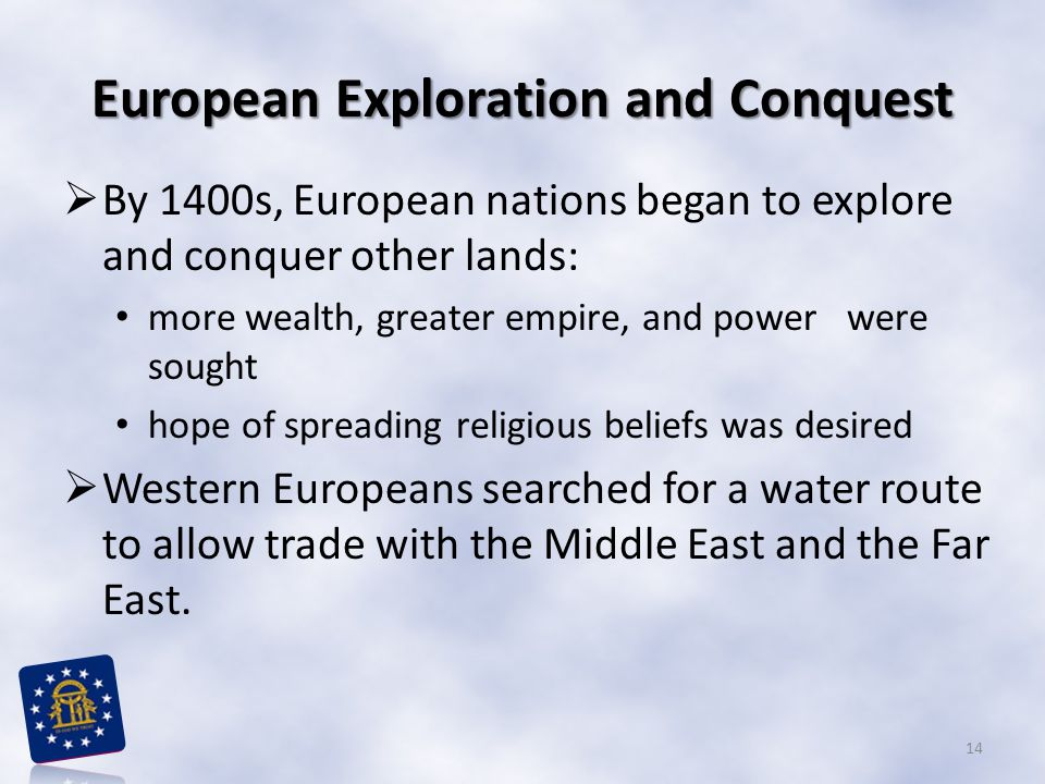 European Exploration and Conquest