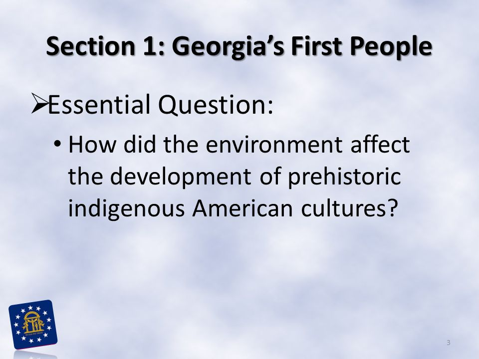 Section 1: Georgia's First People