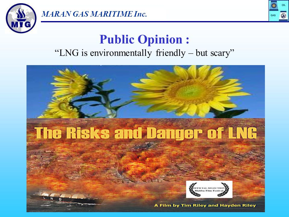 Public Opinion : LNG is environmentally friendly – but scary