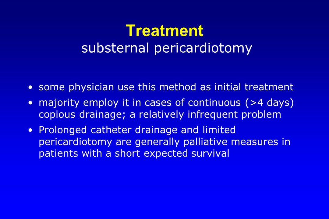 Treatment substernal pericardiotomy