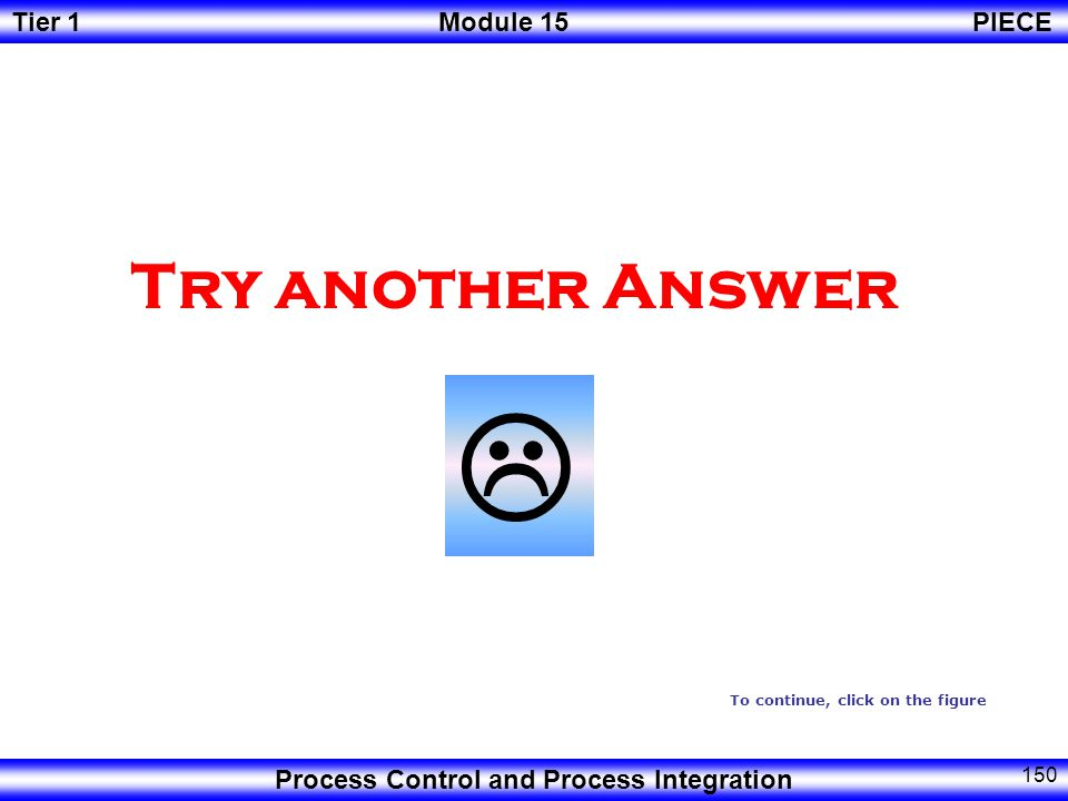 Try another Answer  To continue, click on the figure