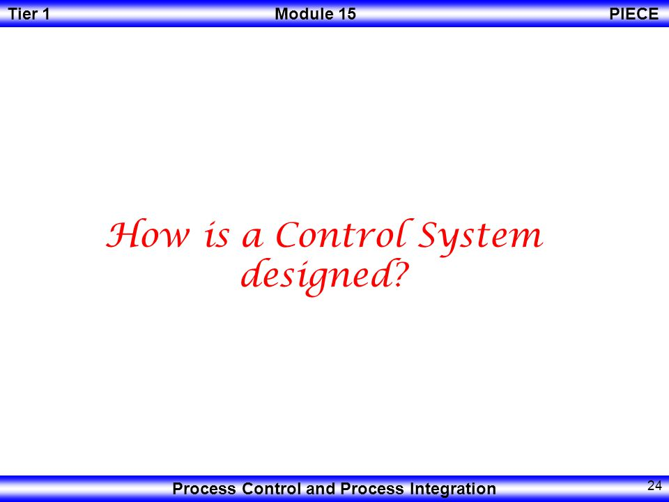 How is a Control System designed