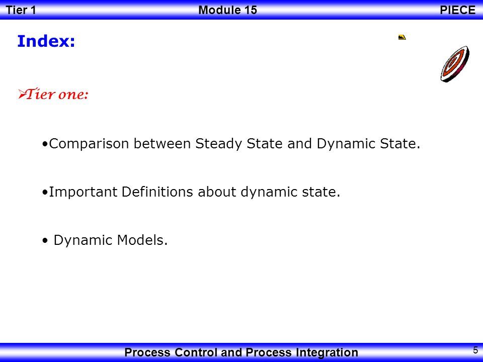 Index: Tier one: Comparison between Steady State and Dynamic State.