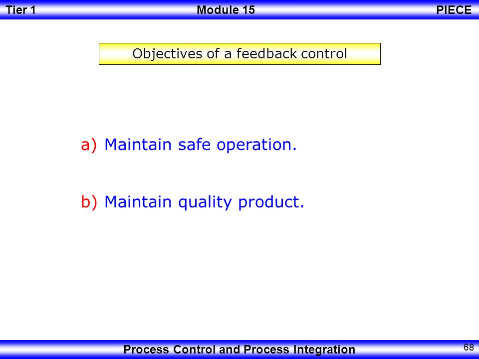 Objectives of a feedback control