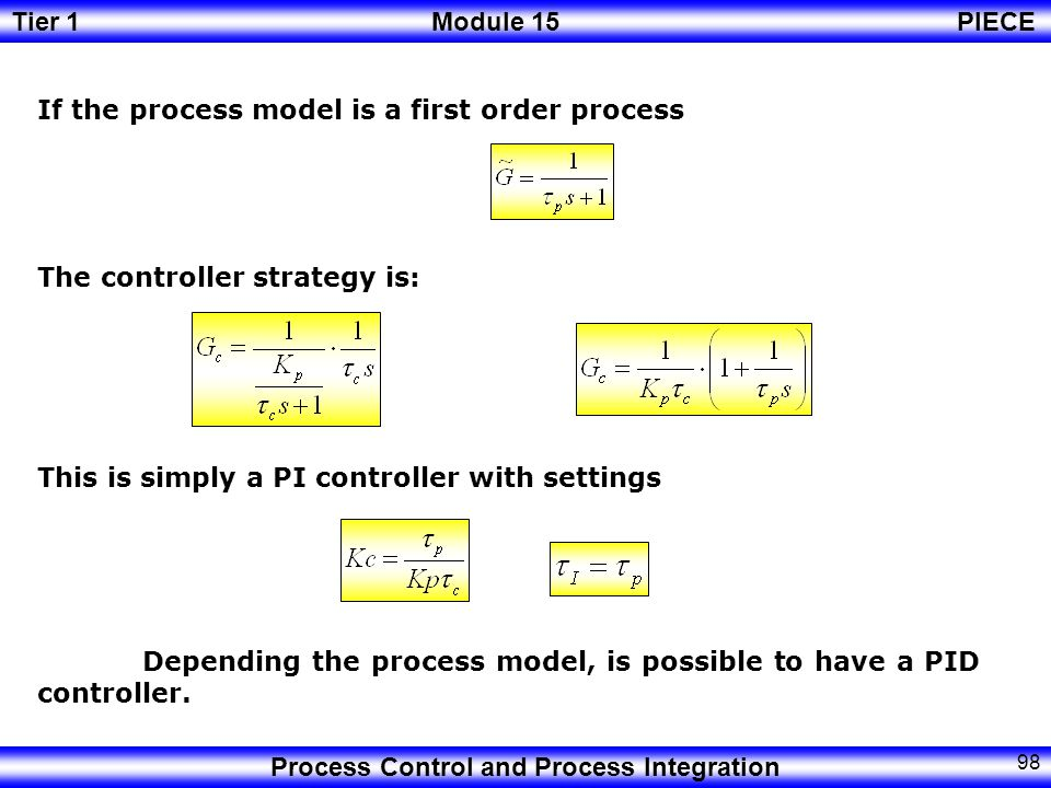 If the process model is a first order process