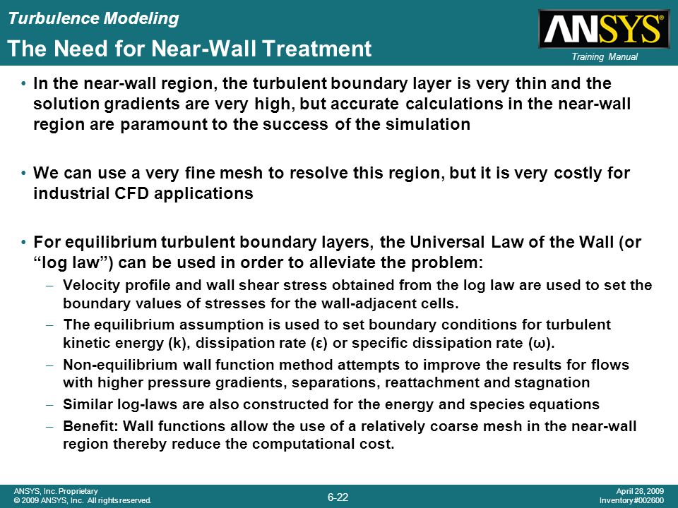 The Need for Near-Wall Treatment