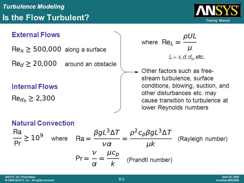 Is the Flow Turbulent External Flows Internal Flows