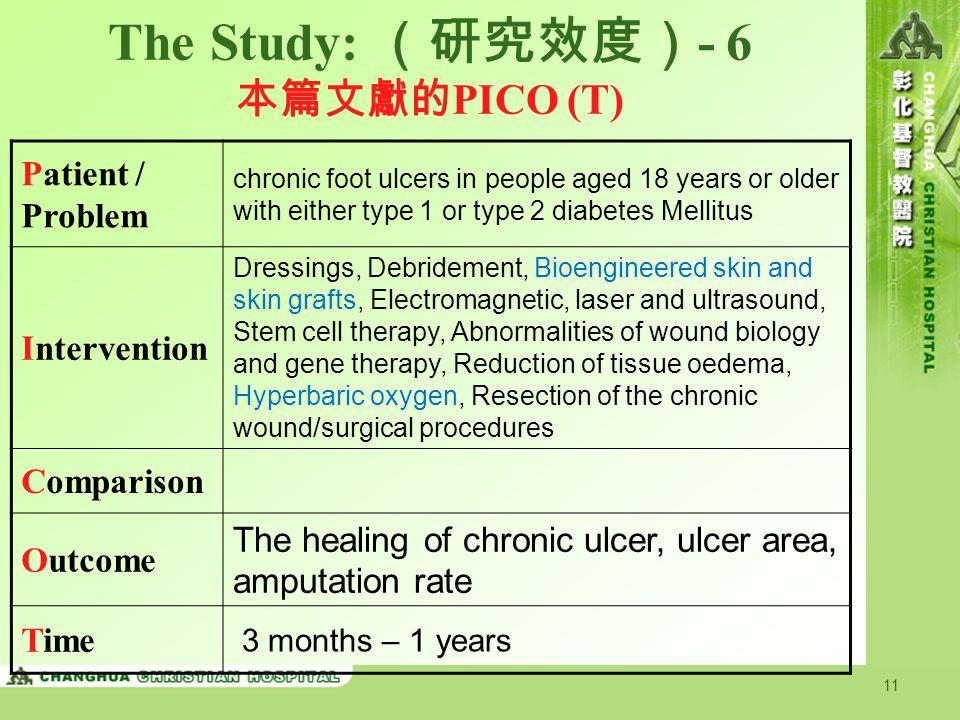 The Study: (研究效度)- 6 本篇文獻的PICO (T)