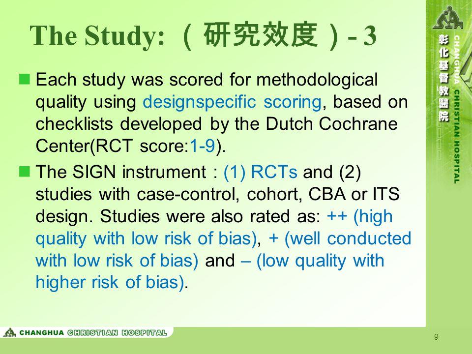 The Study: (研究效度)- 3