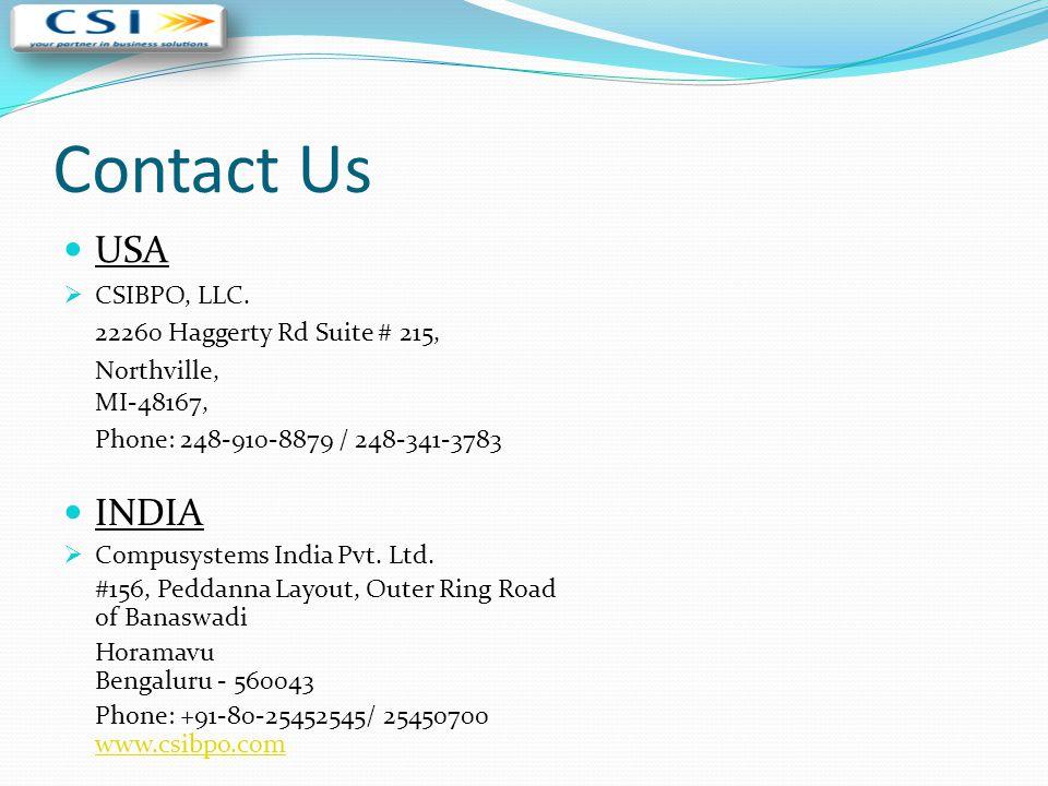 Contact Us USA INDIA CSIBPO, LLC. 22260 Haggerty Rd Suite # 215,