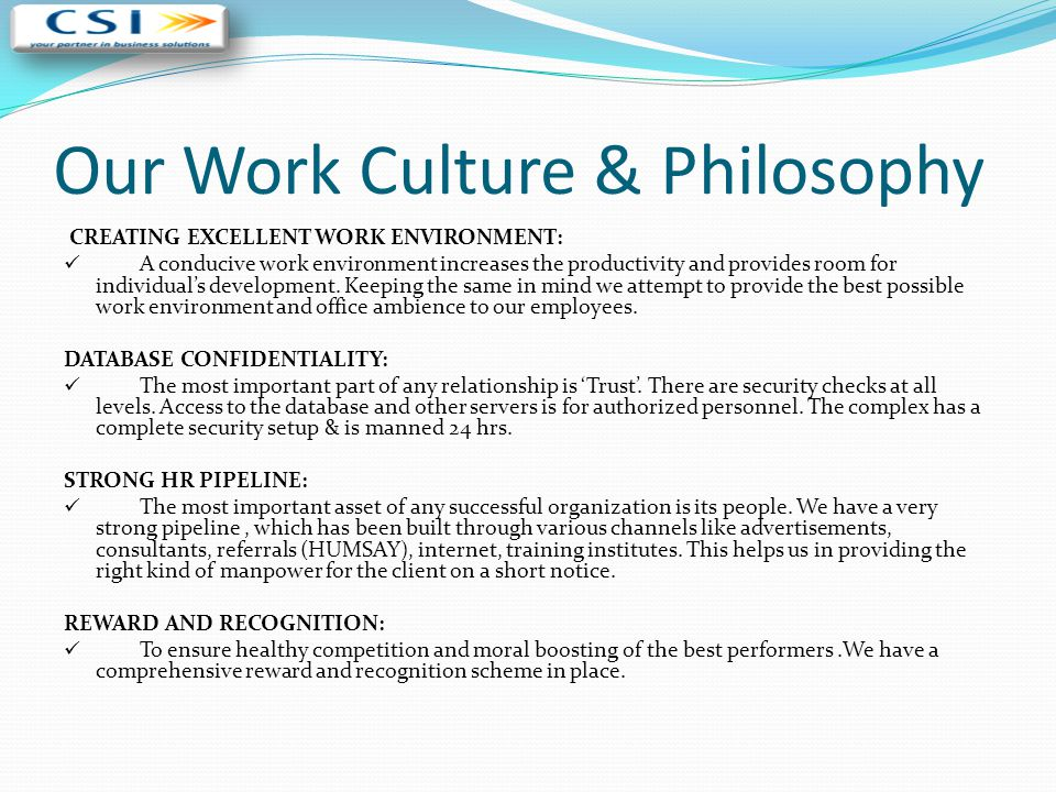 Our Work Culture & Philosophy