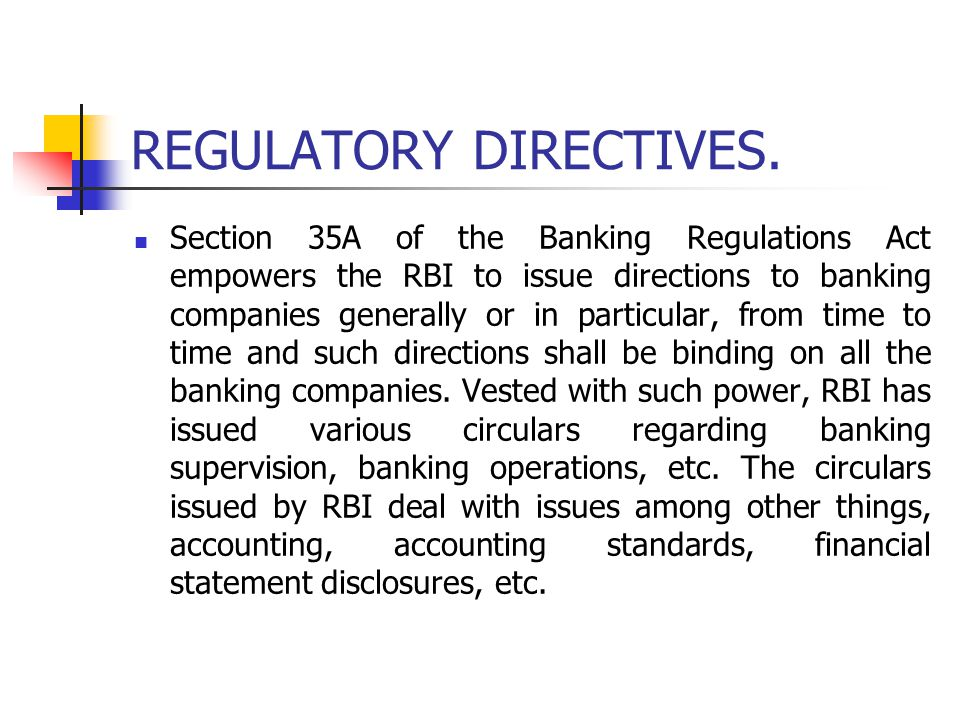REGULATORY DIRECTIVES.