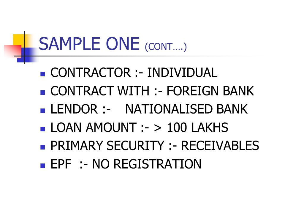 SAMPLE ONE (CONT….) CONTRACTOR :- INDIVIDUAL