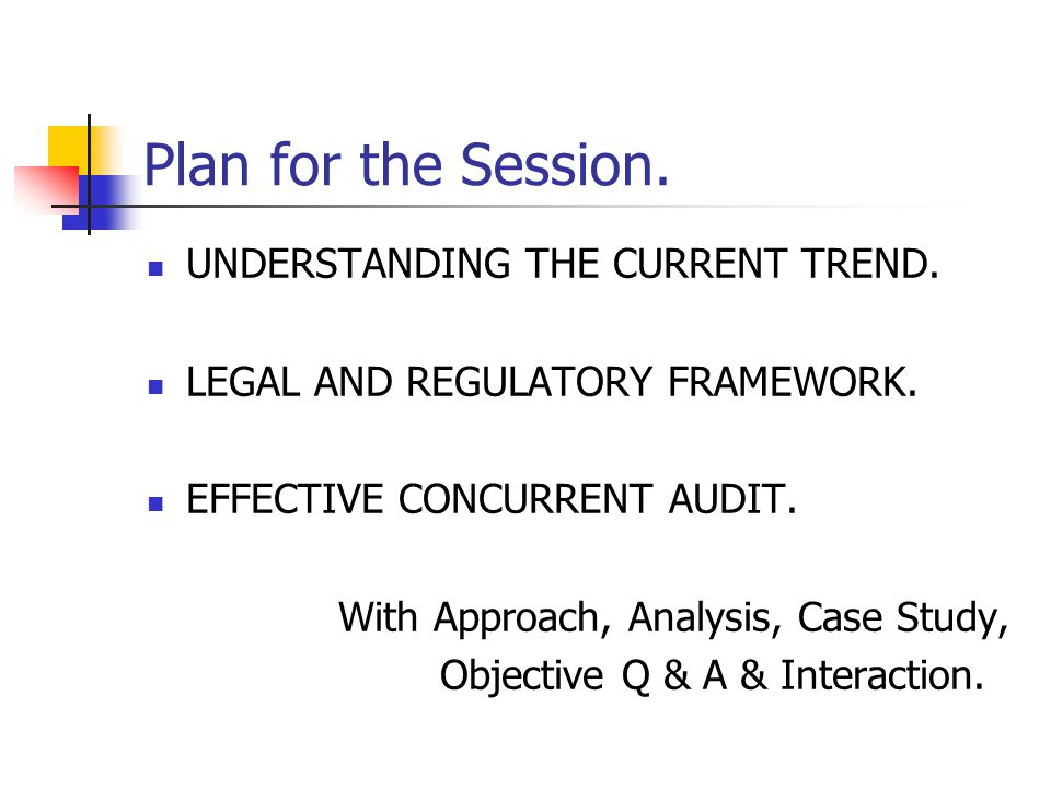 Plan for the Session. UNDERSTANDING THE CURRENT TREND.