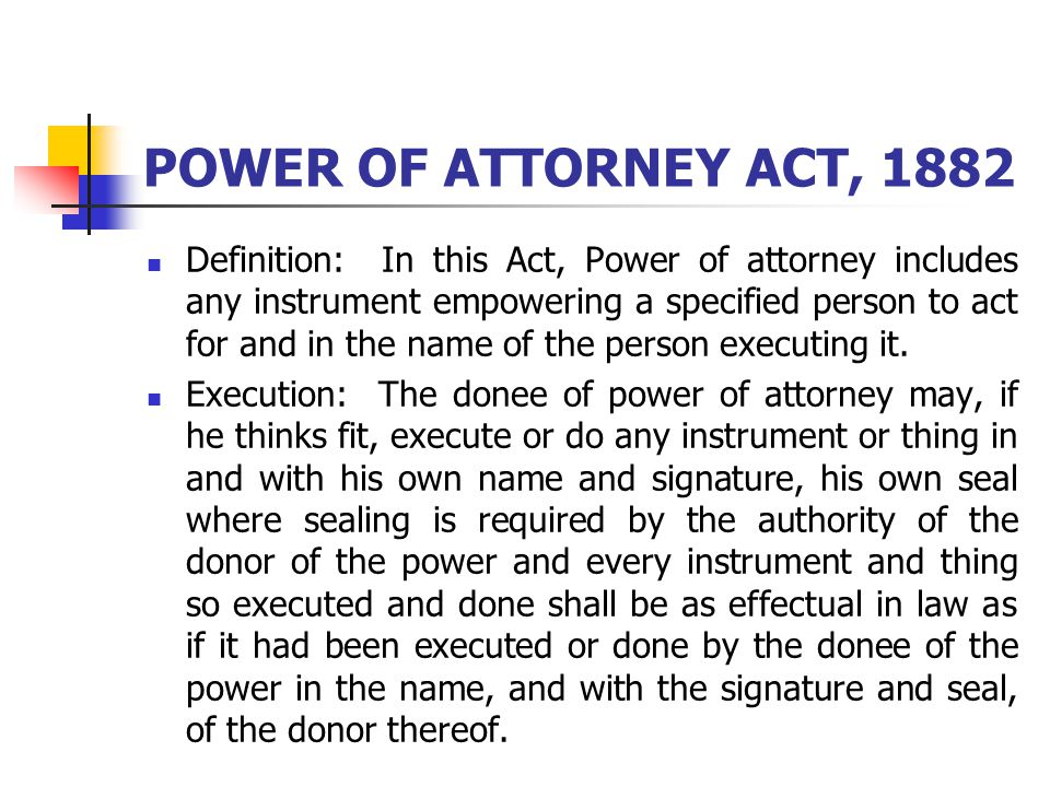 POWER OF ATTORNEY ACT, 1882