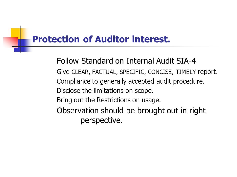 Protection of Auditor interest.