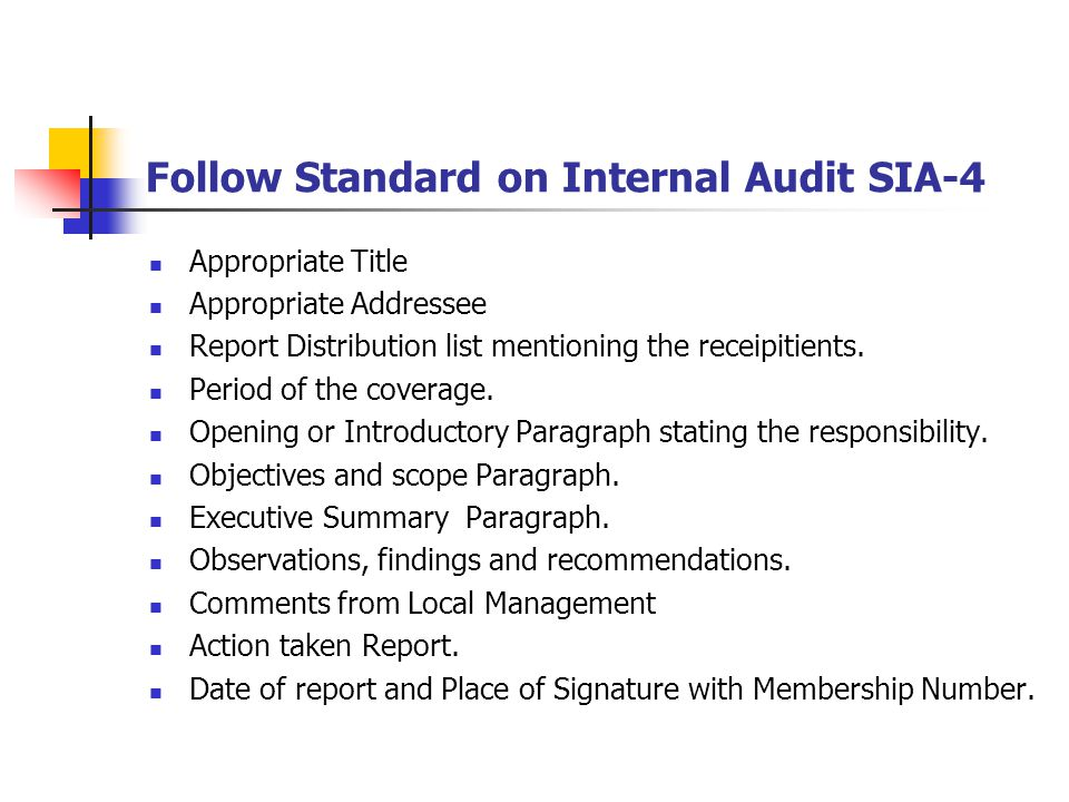Follow Standard on Internal Audit SIA-4