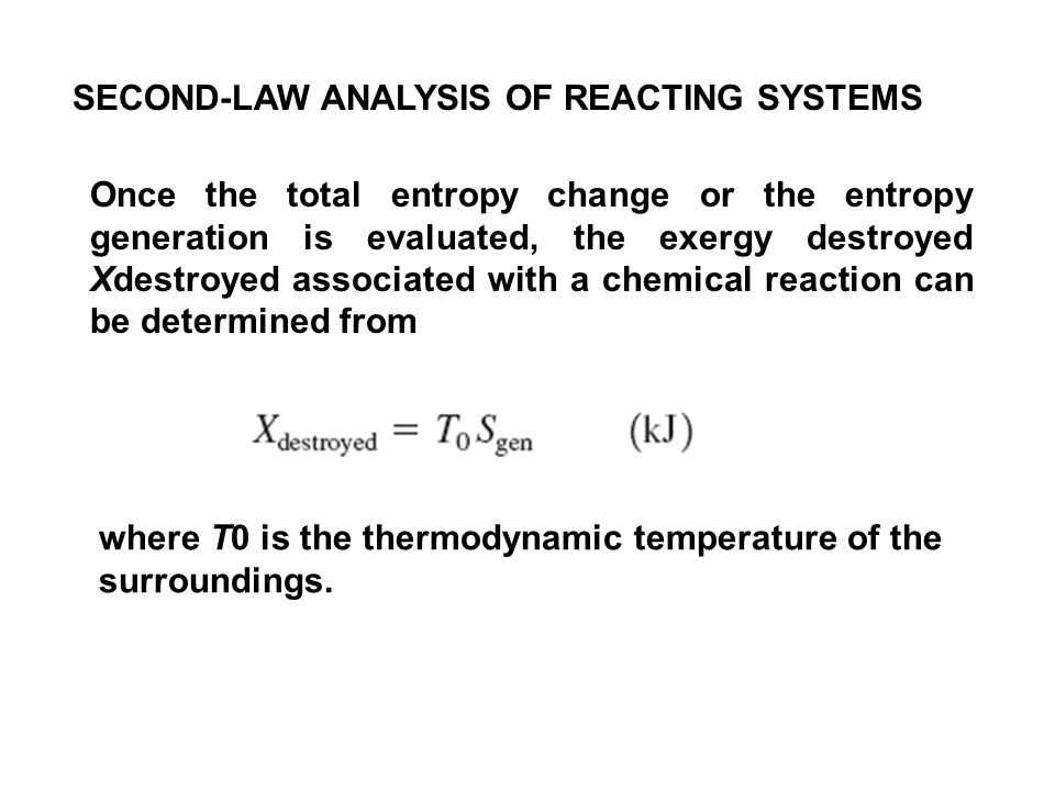 SECOND-LAW ANALYSIS OF REACTING SYSTEMS