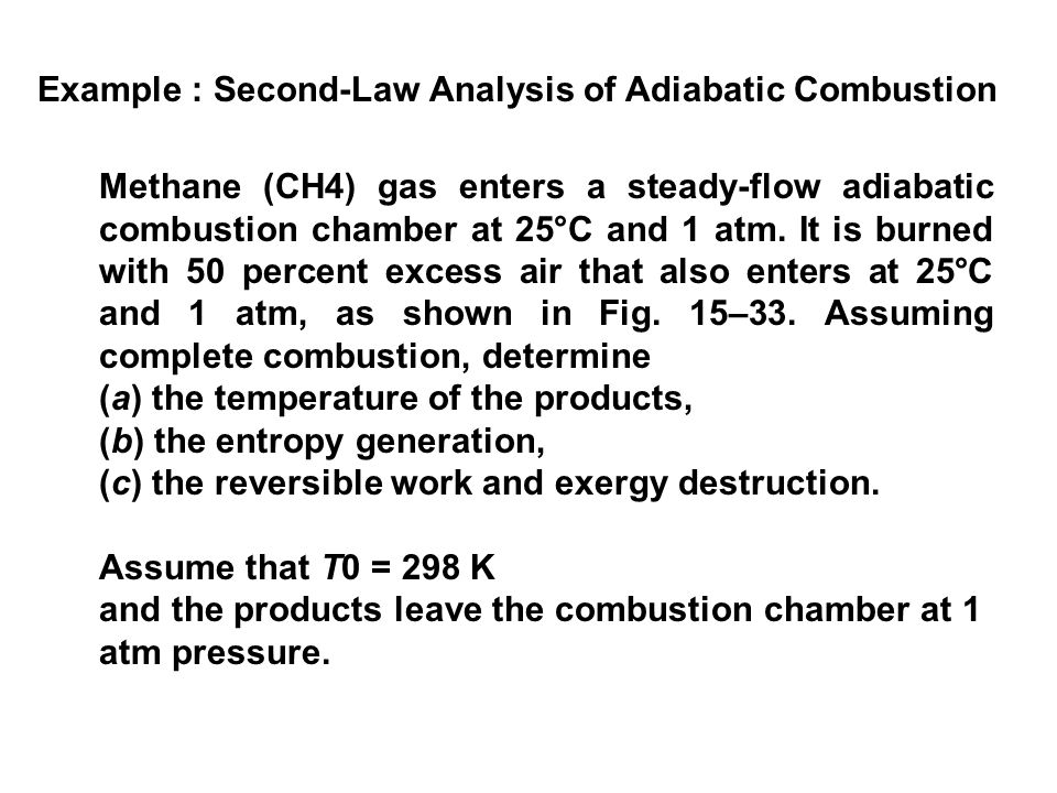 Example : Second-Law Analysis of Adiabatic Combustion