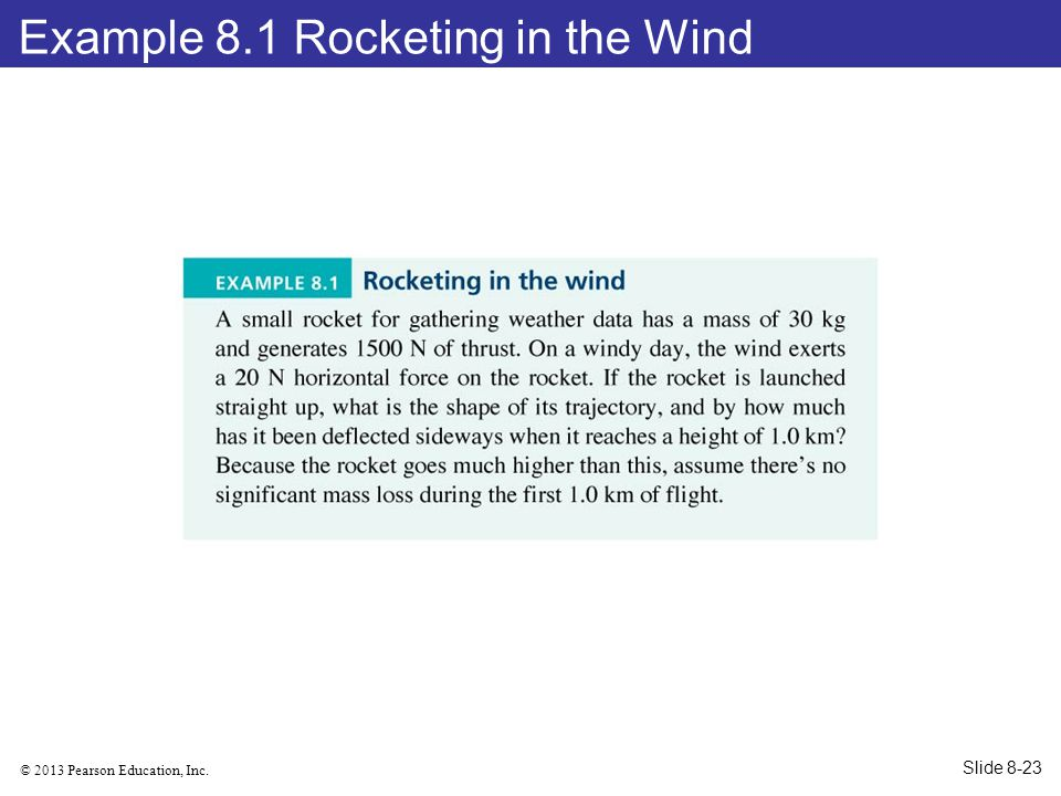 Example 8.1 Rocketing in the Wind