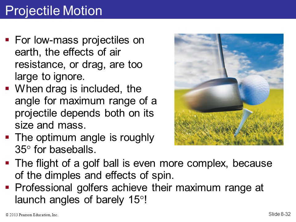 Projectile Motion For low-mass projectiles on earth, the effects of air resistance, or drag, are too large to ignore.