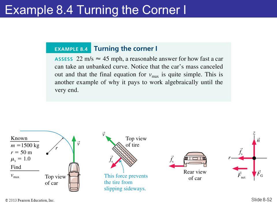 Example 8.4 Turning the Corner I