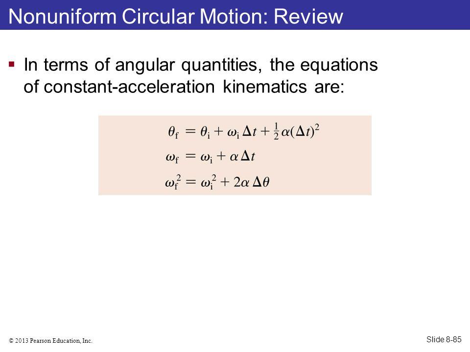 Nonuniform Circular Motion: Review