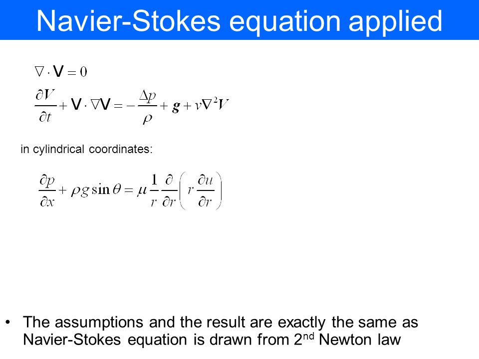 Navier-Stokes equation applied