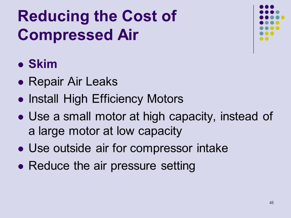 Reducing the Cost of Compressed Air