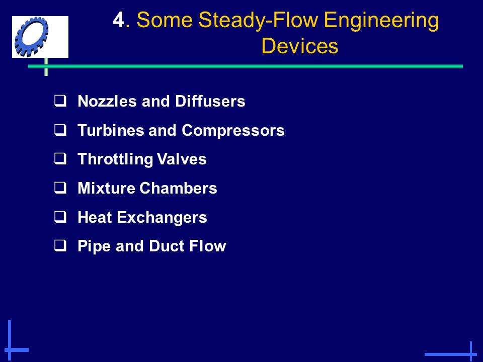 4. Some Steady-Flow Engineering Devices