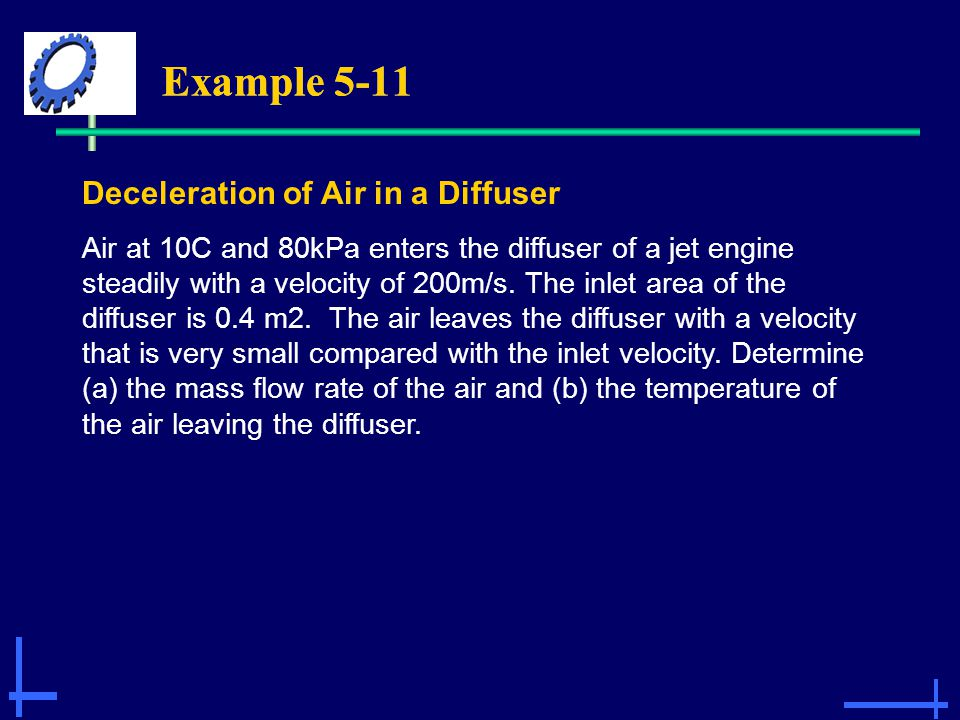 Example 5-11 Deceleration of Air in a Diffuser