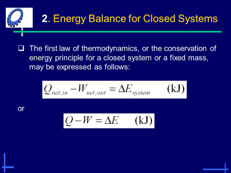 2. Energy Balance for Closed Systems